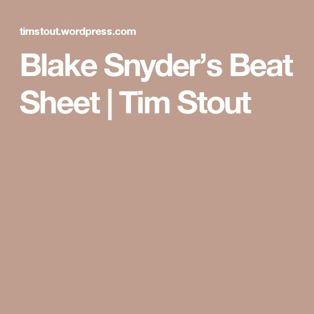 blake snyder beat sheet Beat sheet for blood red rain: the jealousy  blake snyder genre: institutionalized (dysfunctional family type) logline: a carefree young hawaiian, who becomes a crown prince when his father kills his uncle, must learn to defend himself from power hungry brother who wants to continue the family tradition – blood red rain: the jealousy.