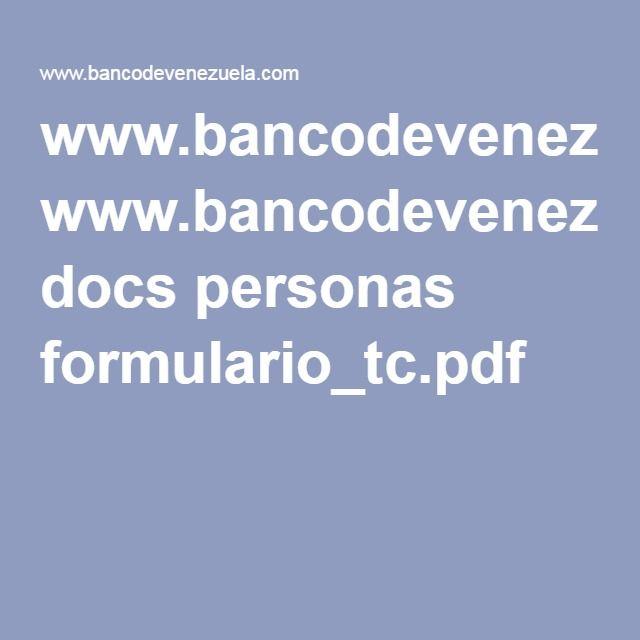 www.bancodevenezuela.com docs personas formulario_tc.pdf