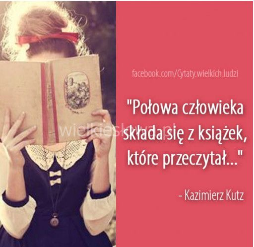 Połowa człowieka składa się z książek
