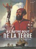 Le portugais Fernand de Magellan entreprend pour le compte du roi d'Espagne le tour du monde par l'Ouest afin d'atteindre les îles aux précieuses épices. Antonio Pigafetta s'embarque avec lui afin de tenir le journal de bord de cette périlleuse mais formidable expédition.