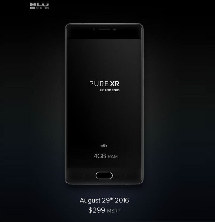 Blu pure xr price in usa best android phone under 300