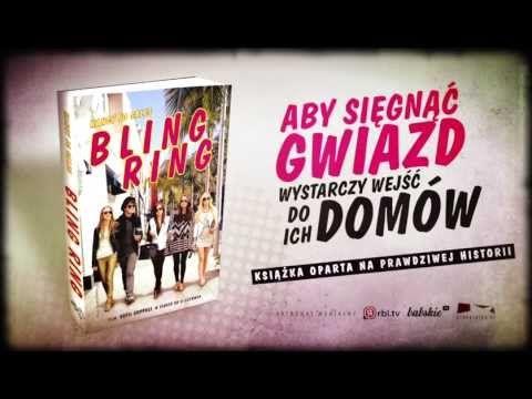BLING RING - przeczytaj, zanim pójdziesz do kina!