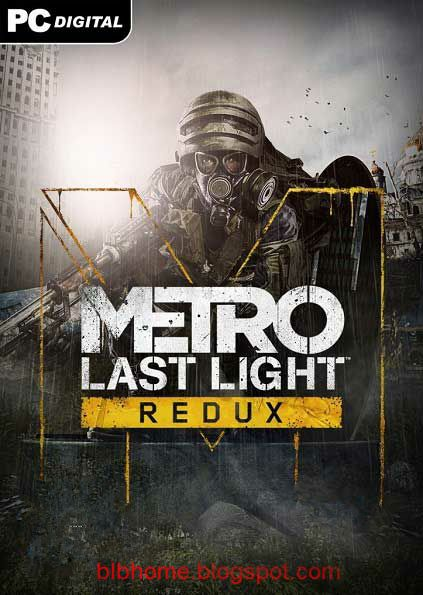 http://blbhome.blogspot.com/2014/08/metro-last-light-redux-pc-game-full.html