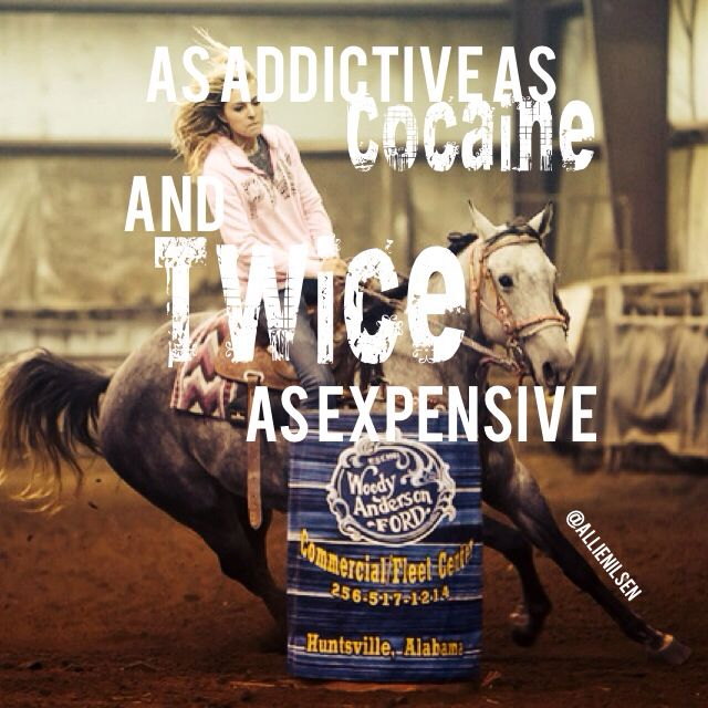 That ain't no crap... never will cocaine amount the fun of barrel racing.