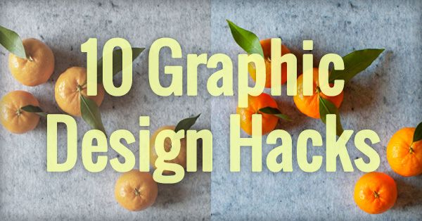 Want to design images that people can't help but LOVE and share? No worries. Use these 10 easy graphic design hacks and you'll be well on your way!