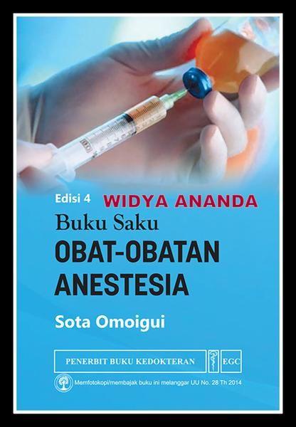 Buku Saku Obat-Obatan Anestesia Edisi 4 Sota Omoigui, MD  Ukuran Buku14,0 x 21,0 Cm  ISBN979-044-683-0 Tahun TerbitJuli 2016 Jumlah Halaman xviii + 556 (1,0 Cm)  Dirancang agar informasi obat anestesi esensial mudah diakses, Buku Saku Obat-Obatan Anestesia merupakan panduan klinis lengkap dalam bentuk yang portabel-siap guna. Referensi buku saku ini dilengkapi tabel, uraian, dan perincian dosis obat termasuk kisaran obat dan berbagai rute pemberian yang umumnya digunakan dalam praktik…