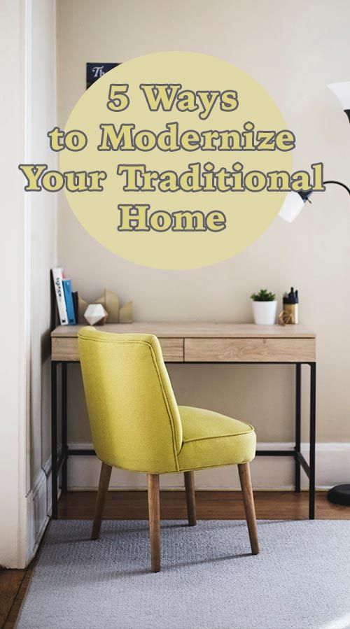 5 ways to modernize your traditional home in 2019 home decor rh pinterest com