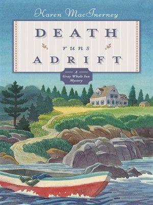 Death Runs Adrift by Karen MacInerney