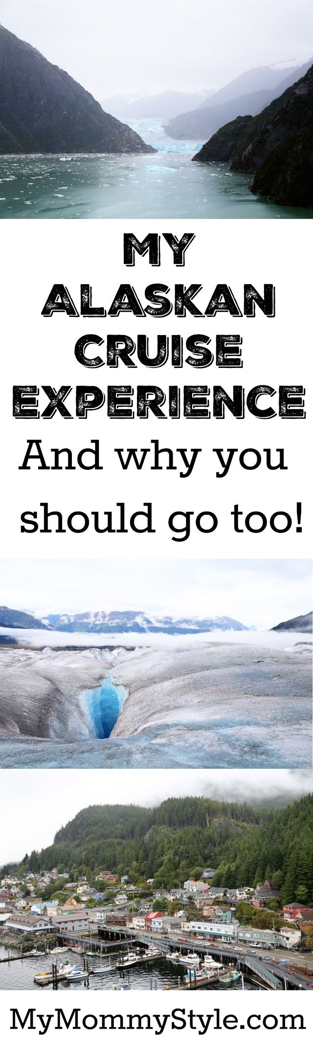 My Alaskan Cruise Experience And Why You Should Go Too