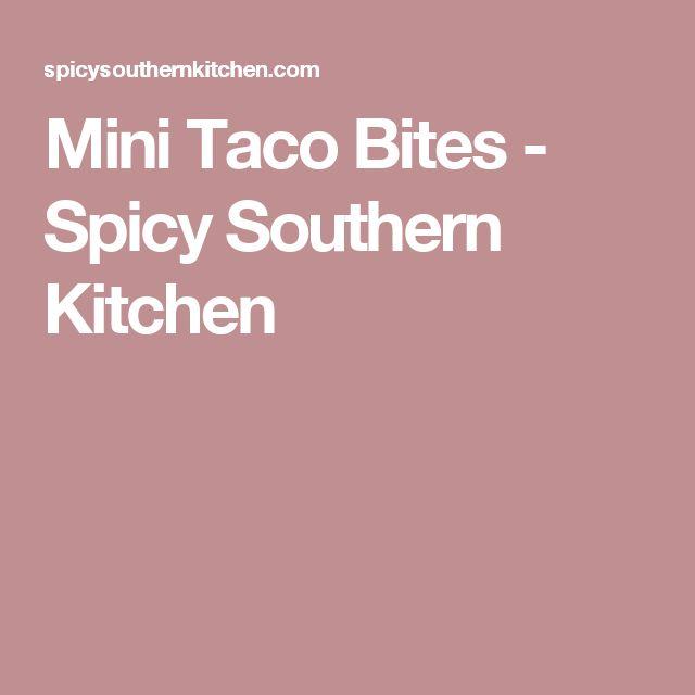 Mini Taco Bites - Spicy Southern Kitchen