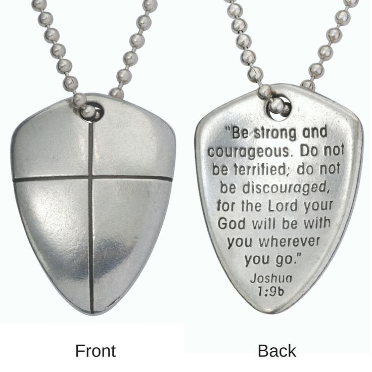 """The Shield of Faith pendant is a reminder that God is with us no matter what we face. Reverse features an inspiring inscription of Joshua 1:9. """"Be strong and courageous. Do not be terrified; do not be"""
