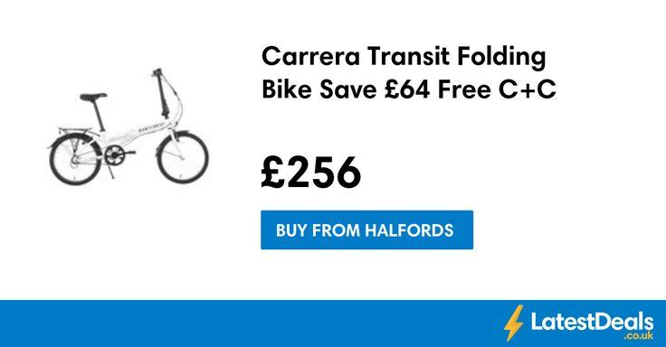 Carrera Transit Folding Bike Save £64 Free C+C, £256 at Halfords