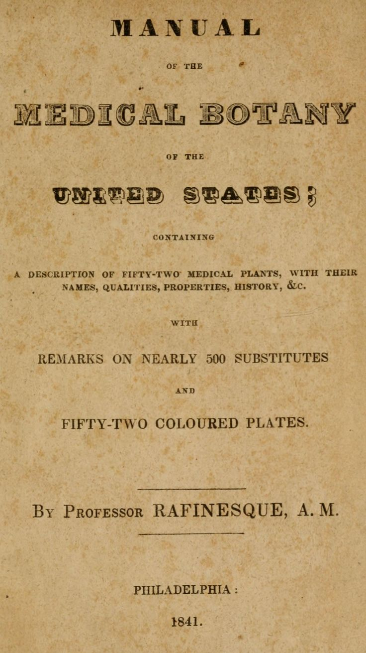 The spice doc edible and medicinal flowers - Manual Of The Medical Botany Of The United States By Rafinesque A M
