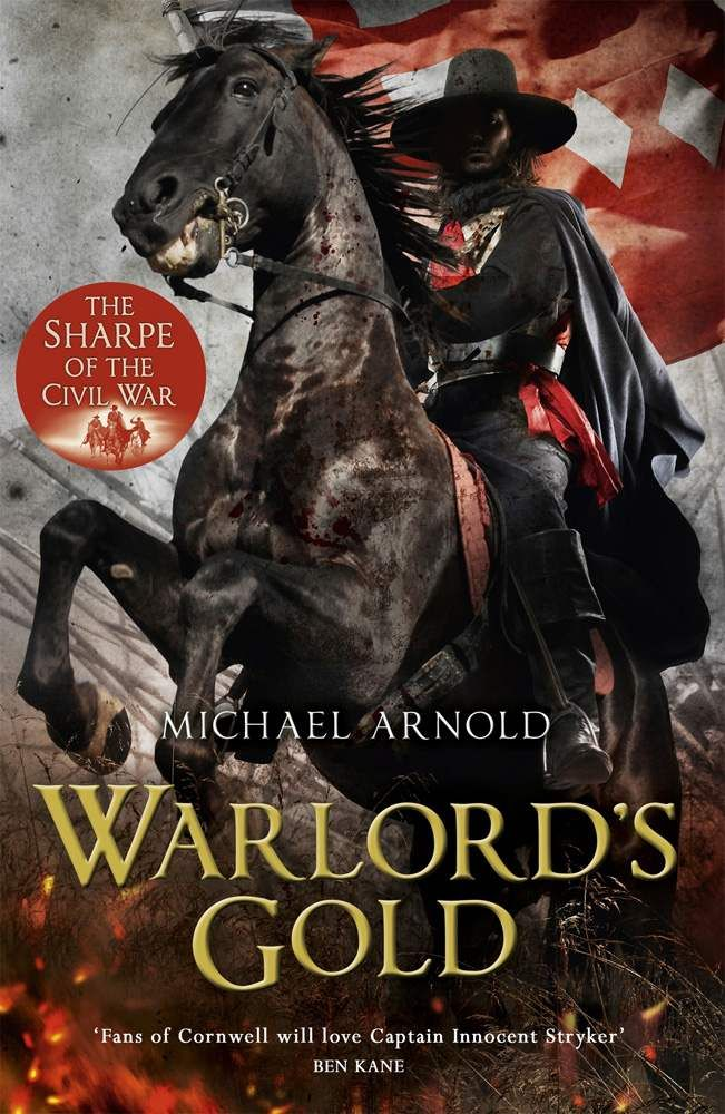 Warlord's Gold: Book 5 of The Civil War Chronicles eBook: Michael Arnold: Amazon.co.uk: Kindle Store