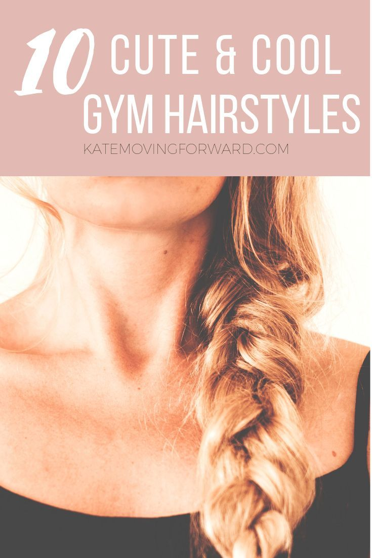 b975d6d9bb33f The 10 Best Workout Hairstyles for Fit Girls   Hair Styles   Workout ...