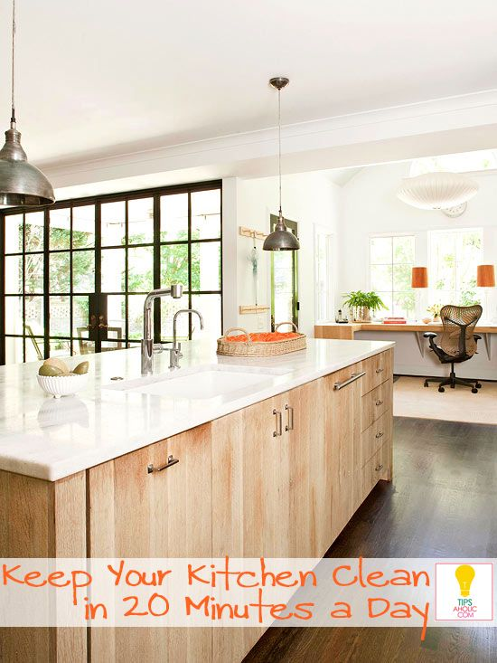 Keep your kitchen clean 20 minutes or less daily tips for How to keep the kitchen clean