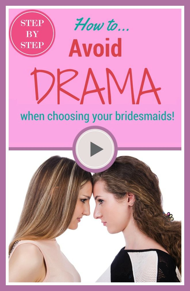 How to avoid the DRAMA of choosing (and culling!) bridesmaids! Click here to learn more >>