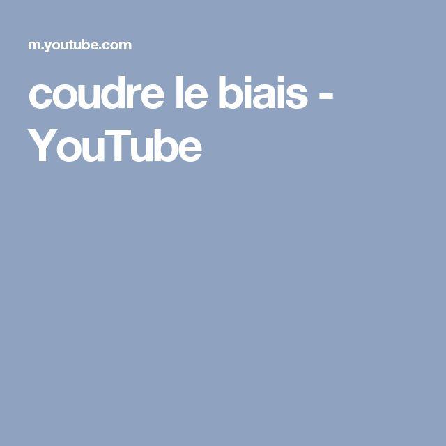 coudre le biais - YouTube