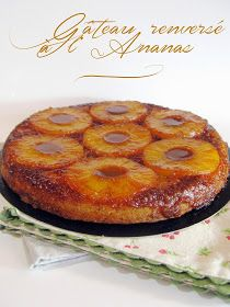 J'en reprendrai bien un bout...: Gâteau renversé à l'Ananas