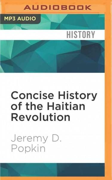 Concise History of the Haitian Revolution