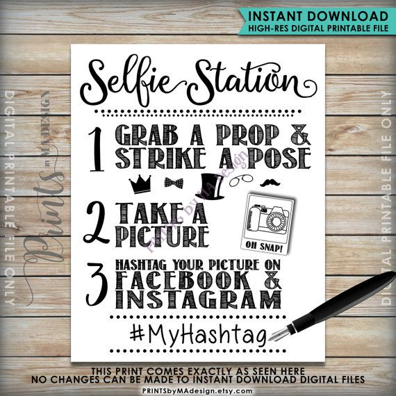 Selfie Station Sign, Hashtag Printable Sign -- Use a marker to customize the sign with your hashtag(s), and have your guests share their photos