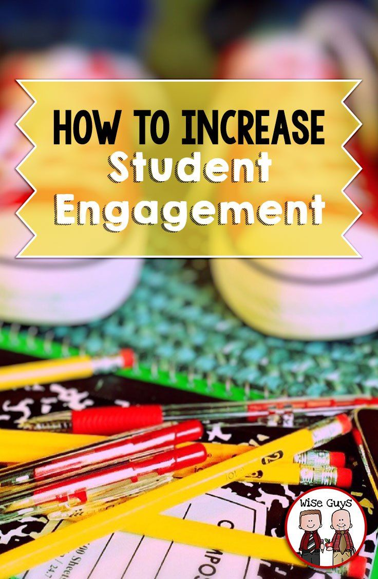 How to Increase Student Engagement - Wise Guys: It's hard to compete with cell phones, video games, tablets, you name it! Here's our tips for how to increase student engagement in upper elementary.