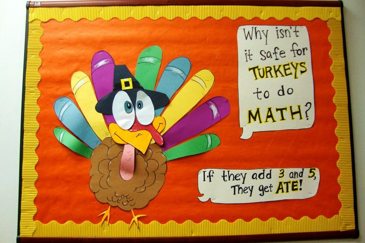 Fall Thanksgiving Bulletin Board Ideas | why isn't it safe for turkeys to do math?