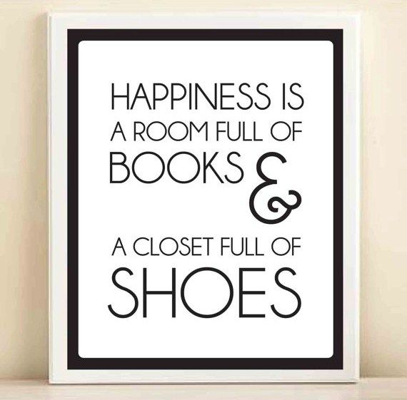 Words To Live By: Happiness in books and shoes.
