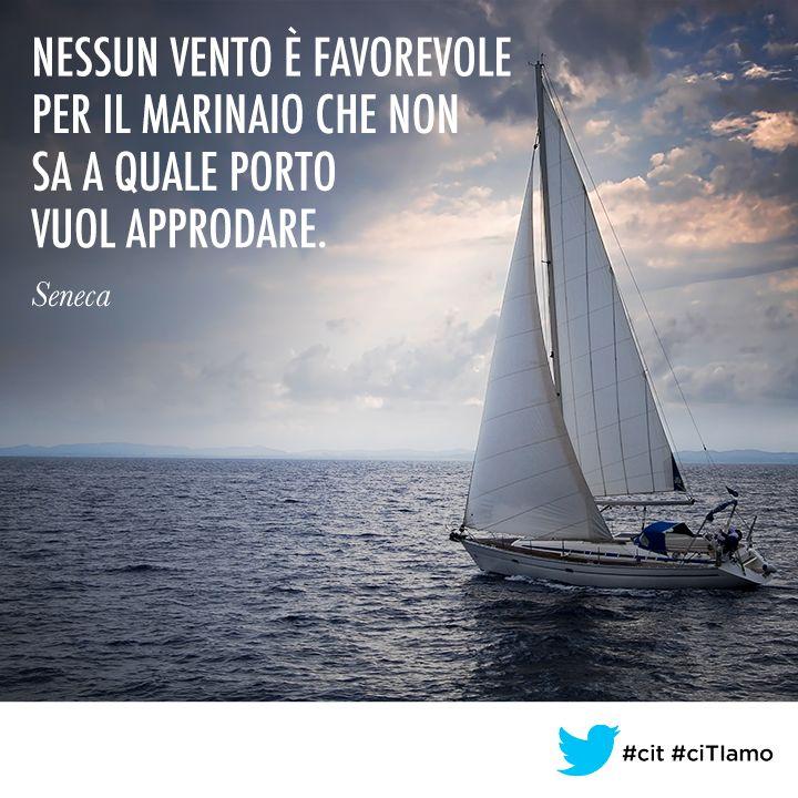 Nessun vento è favorevole per il marinaio che Non sa...