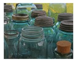 LOVE mason/ball jars....especially the old blue ones!  I now have several - not quite sure what I'll do with them - just like them!!!  :)