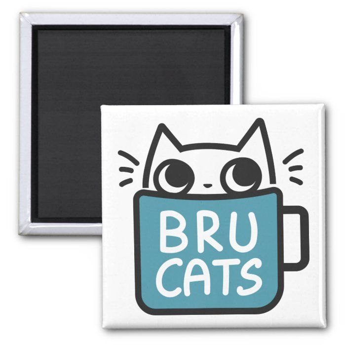 Bru Cats Magnet Zazzle Com In 2021 Cats Cats And Kittens Kitten