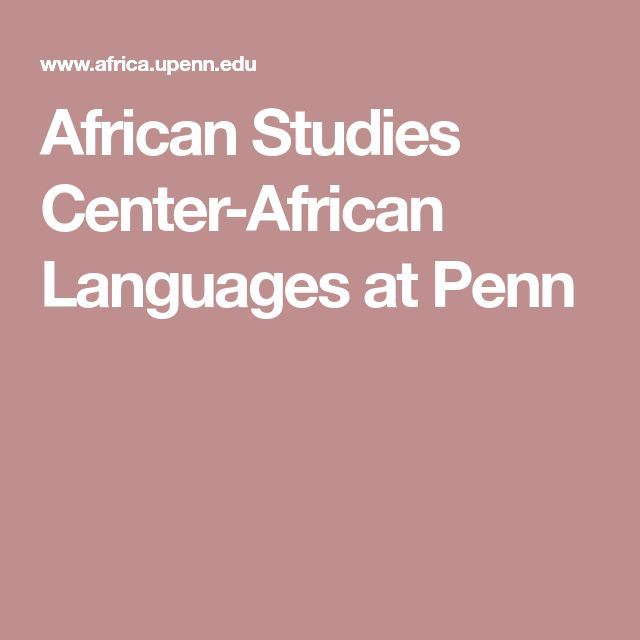 African Studies Center-African Languages at Penn