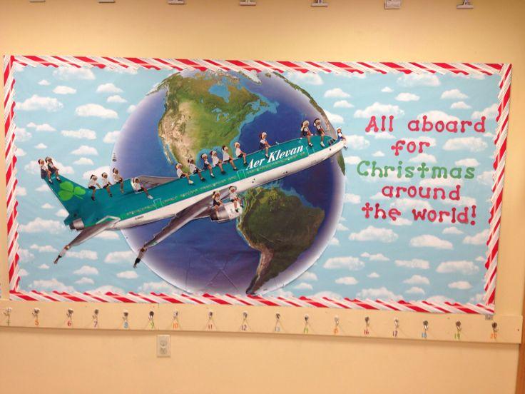 Christmas Around The World Bulletin Board In My Classroom