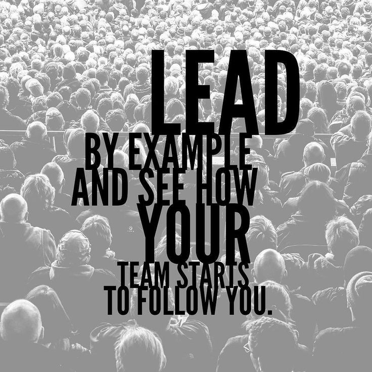 lead my example Definition of leadership, leadership defined, leading by example, leadership traits.