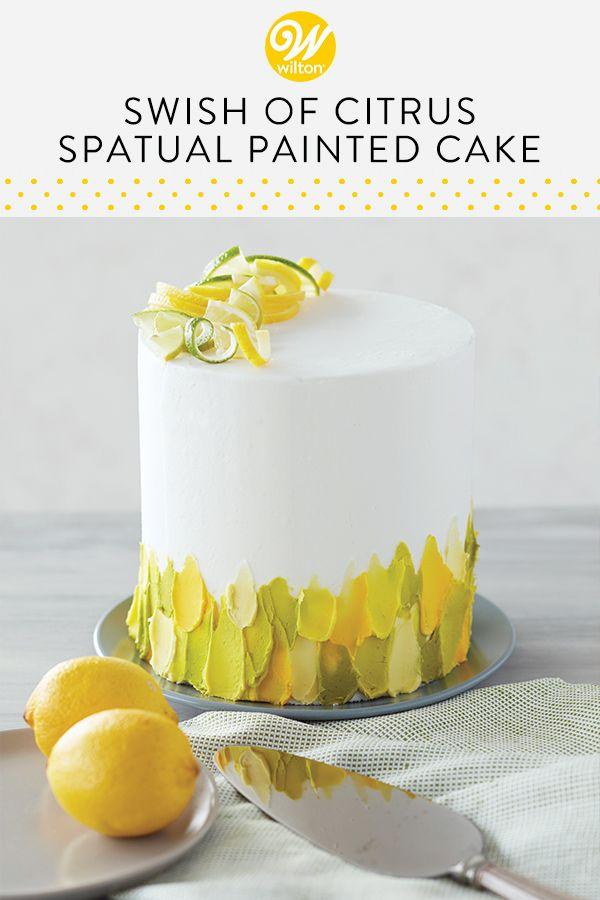 Swish Of Citrus Spatula Painted Cake Recipe Painted Cakes Creative Cake Decorating Lemon Birthday Cakes