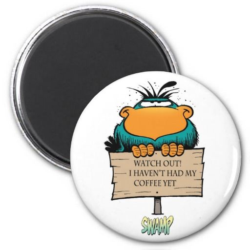 Great fridge magnet for those who are a bit touchy before their morning caffeine intake. Size: 5.7cm and other sizes available. $6.25 from Swamp Cartoons Zazzle Store. #coffee http://www.zazzle.com.au/bludgerigar_morning_coffee_magnet_fridge_magnets-147114269137638426?design.areas=%5Bround_magnet_225_front%5D&rf=238100710189761270