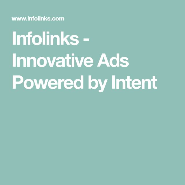 Infolinks - Innovative Ads Powered by Intent
