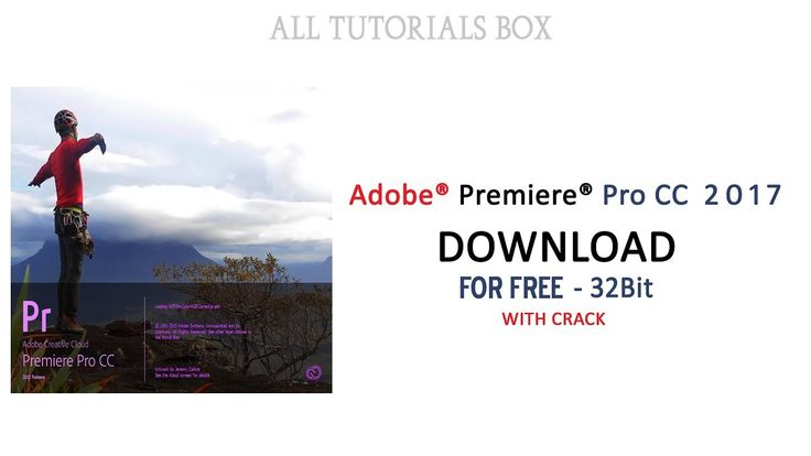 Get Free Download Adobe Premiere Pro CC for [Windows 10,8,7] Running