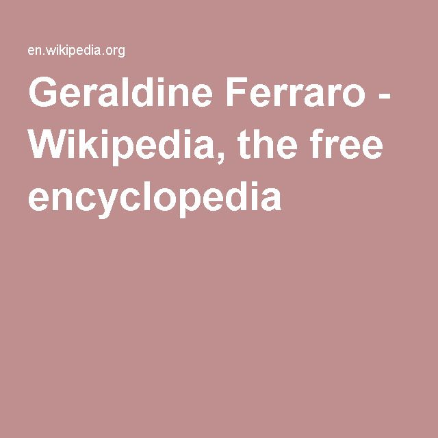 Geraldine Ferraro - Wikipedia, the free encyclopedia