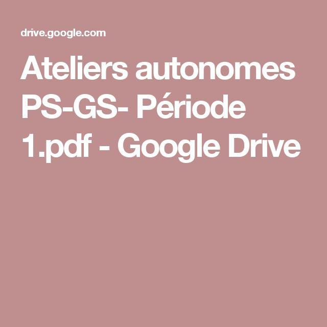 Ateliers autonomes PS-GS- Période 1.pdf - Google Drive