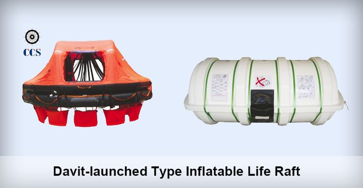 Davit-launched Inflatable Life Raft is suitable for installing in vessels sailing on international voyages.Approval Certificate CCS EC  Inquiry at grandoceanmarine@gmail.com