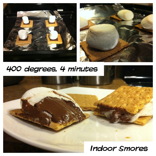 Indoor Smores Preheat oven: 400 degrees Assemble s'mores on baking sheet Bake for 2-4 minutes Top with graham cracker Enjoy!!
