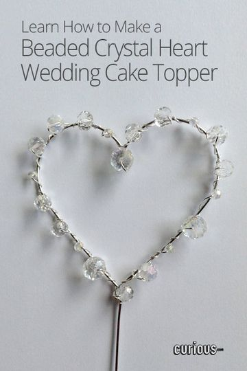 Looking for the perfect DIY bridal shower gift? This heart-shaped wedding cake topper radiates elegance. All you need are wire, beads, and about 10 minutes!