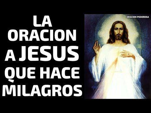 La oración a Jesús que hace milagros   Fe y Salvación   ORACION PODEROSA – Yo…