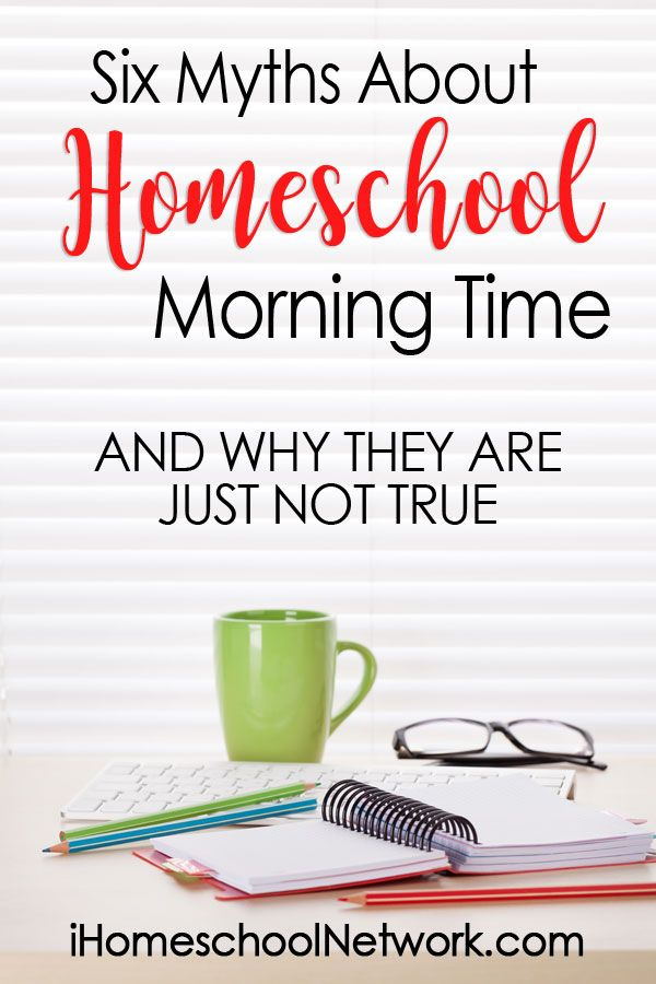 Six Myths About Homeschool Morning Time and Why They Are Just Not True • #homeschooling schedules
