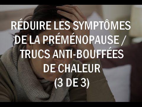 http://www.vertmanature.com/reduire-symptomes-premenopause-trucs-astuces-anti-bouffees-chaleur/ Une question d'ordre féminin. Comment faire pour passer le pl...