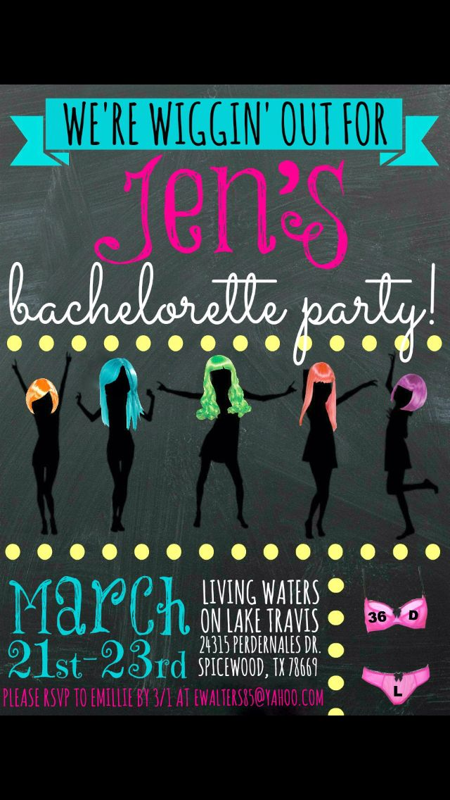 My Wig bachelorette party!