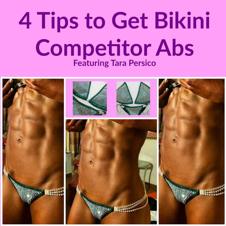 how to get bikini competitor abs, how to get a bikini competitor body