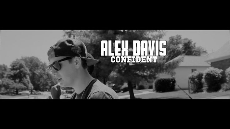 Alex Davis - Confident (Official Video) 1080p HD Shot By - DKVTv Hey everyone check this video out! This guy Alex Davis is one of my pals and he has insane talent! Please check out his video's on youtube! Crazy talented kid! Share with everyone you know!