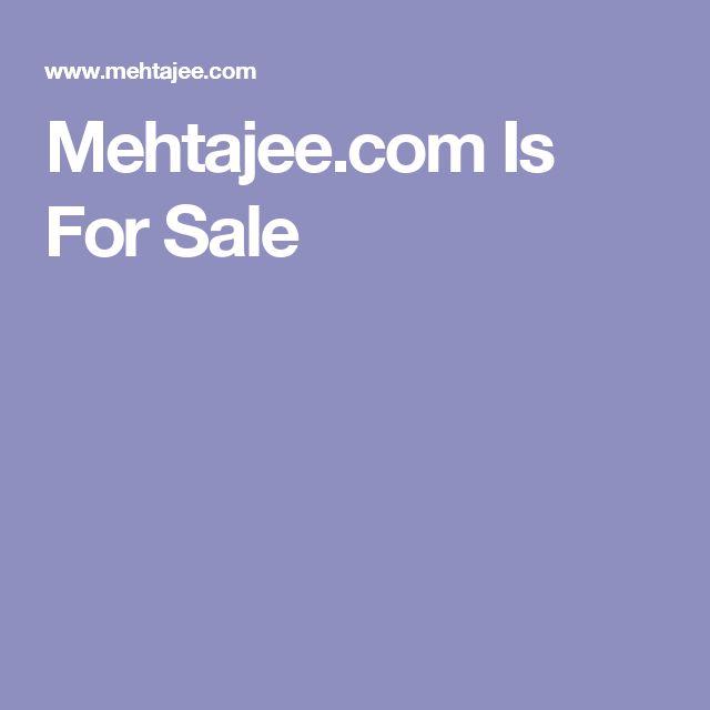 Mehtajee.com Is For Sale